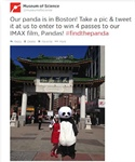 "Boston's Museum of Science Creates Buzz for ""Pandas: The Journey Home"" with #findthepanda"